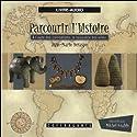 À l'aube des civilisations, la naissance des villes (Parcourir l'histoire 2) | Livre audio Auteur(s) : Anne-Marie Deraspe, Julie Gauthier Narrateur(s) : Michel Keable