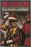 img - for Les fosses carolines book / textbook / text book