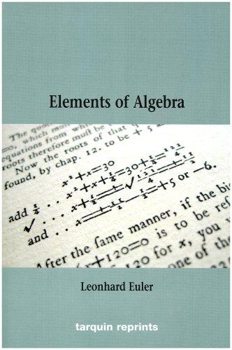 Euler's Elements of Algebra -  Leonhard Euler, Paperback