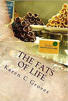 Book The Fats of Life and What You Don't Know Could Kill You: Superfoods to Include in Your Diet for Healthy Living and Why Low Fat Can Be Deadly: Volume 7 (Superfoods Series)