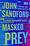 Book cover from Masked Prey (A Prey Novel) by John Sandford