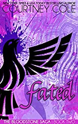 Fated (The Bloodstone Saga Book 2)