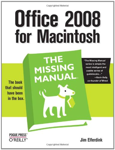 Office 2008 for Macintosh: The Missing Manual (Manual Microsoft Mac Office For)