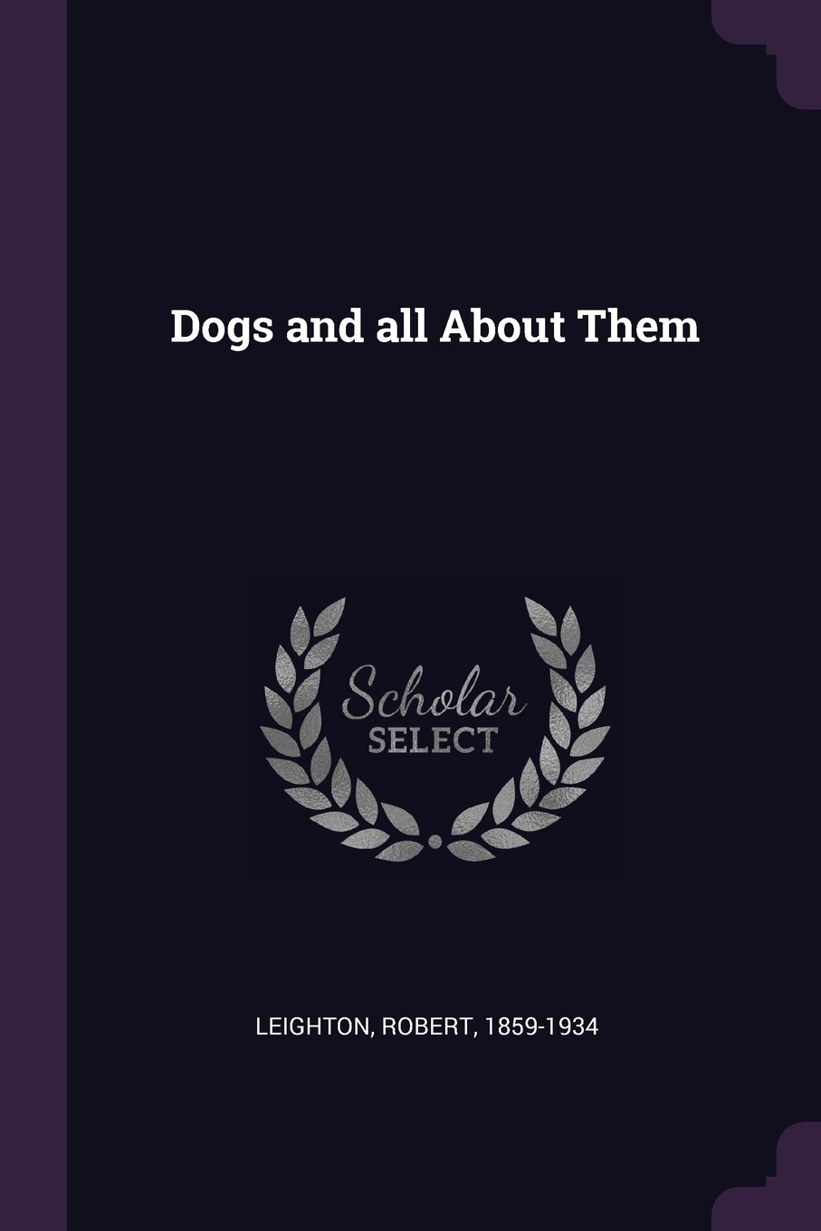 Dogs and All about Them pdf epub