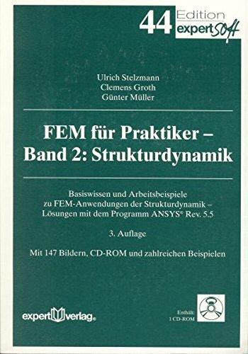 fem-fr-praktiker-m-cd-rom-bd-2-strukturdynamik-m-1-cd-rom-edition-expertsoft