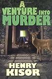 A Venture into Murder, Henry Kisor, 076531228X