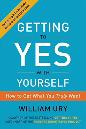Getting to Yes with Yourself: (and Other Worthy Opponents) cover