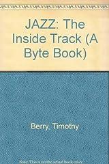 Jazz: The Inside Track (A Byte Book) Paperback