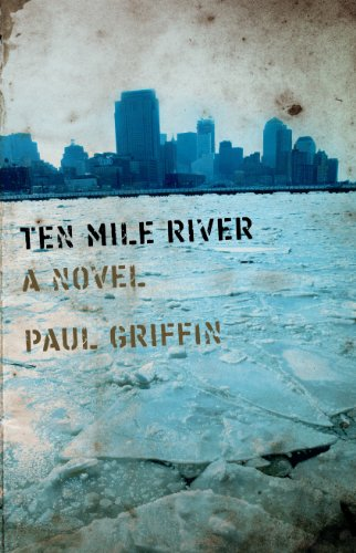 Paul Griffin - Ten Mile River
