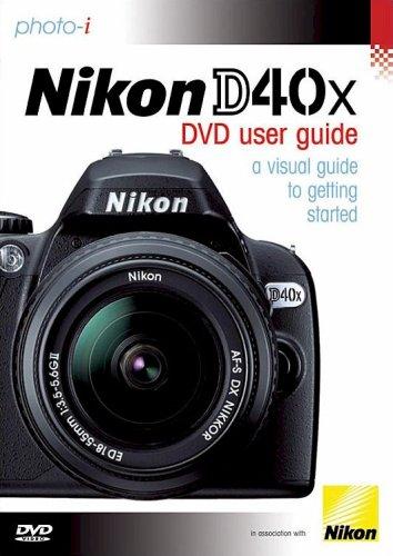 Nikon D40x [DVD]