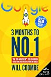 3 Months to No.1: The  No-Nonsense  SEO Playbook for Getting Your Website Found on Google