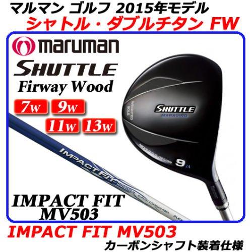 マルマンゴルフクラブShuttle Fairway Wood IMPACTFIT mv503 W11 r2 Flex 2015モデル B01IRBKT8Q