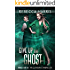 Give Up The Ghost (The Guardian Chronicles Book 4)