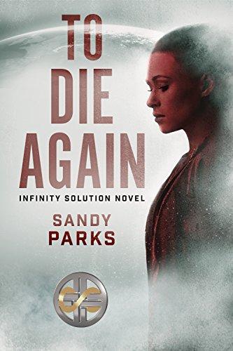 To Die Again: Infinity Solution Novel