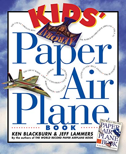 Kids' Paper Airplane Book (Paper Airplanes) Paperback – January 9, 1996