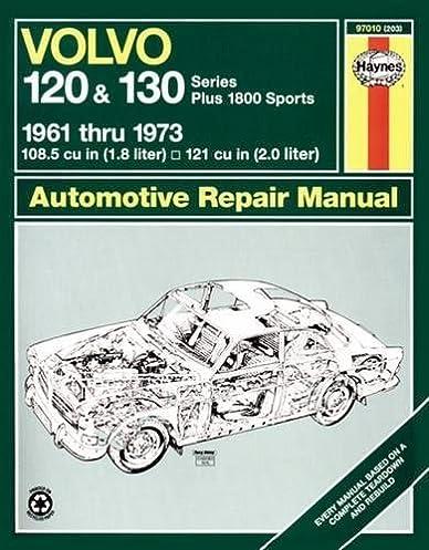 volvo 120 and 130 series and 1800 1961 73 haynes repair manuals rh amazon com Volvo Car Manuals Volvo Repair Manual