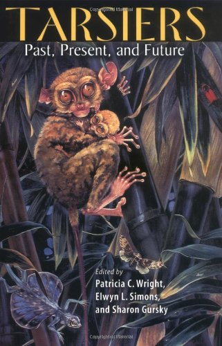 Tarsiers: Past, Present, and Future (Rutgers Series in Human Evolution)