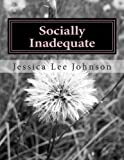 download ebook socially inadequate: all my life i was considered the