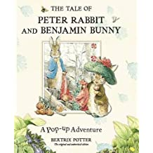 Tale Of Peter Rabbit And Benjamin Bunny A Pop Up Adventure, The