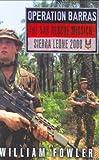 Operation Barras: The SAS Rescue Mission Sierra Leone 2000
