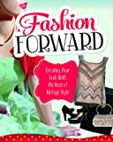 Fashion Forward, Lori Luster and Allison Crotzer Kimmel, 1623700620