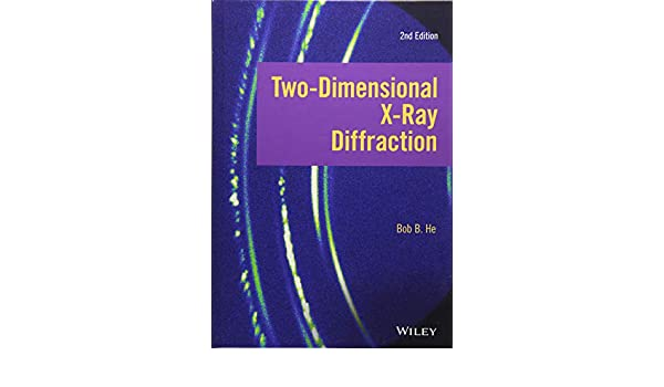 Two-dimensional X-ray Diffraction: Amazon.es: Bob B. He: Libros en idiomas extranjeros