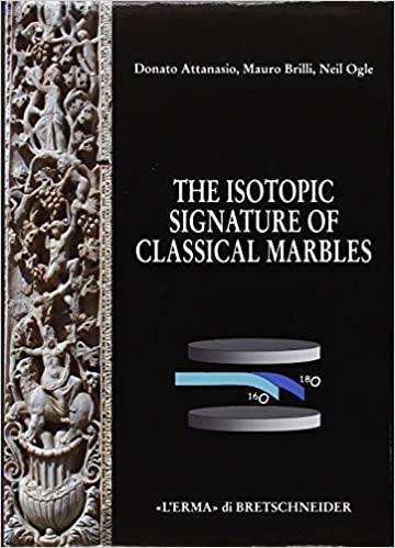 The Isotopic Signature of Classical Marbles (Studia Archaeologica)