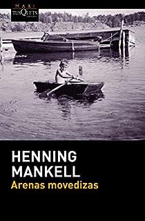 Arenes movedisses par Mankell