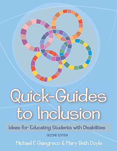 Quick-Guides to Inclusion: Ideas for Educating Students with Disabilities, Second Edition