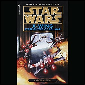 Starfighters of Adumar (Star Wars: X-Wing, Book 9)