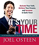 It's Your Time (Miniature Edition): Activate Your Faith, Achieve Your Dreams, and Increase in God's Favor (Miniature Editions)