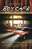 img - for Bo's Caf : A Novel book / textbook / text book