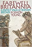 Britain According to the Romans, Simon Young, 0297852264