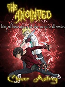 The Anointed (The Anointed #1) by [Autrey, Clover]