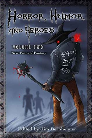 book cover of Horror, Humor, and Heroes Vol 2