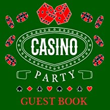 Casino Party Guest Book: Green Guest Book for Casino Party With 150 Pages, Perfect for Poker & Casino Party to Capture Messages from Guests