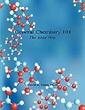 General Chemistry 101, David R. Khan, 1608623262