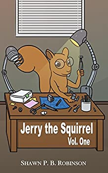Jerry the Squirrel: Volume One