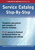 The Service Catalog Step-by-Step Guide - How to Kit includes instant access to all innovative Templates, Documents and Examples to apply immediately