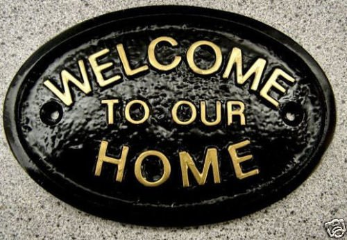WELCOME TO OUR HOME HOUSE/GARDEN WALL PLAQUE IN BLACK wtoh