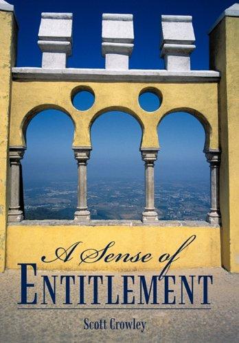 Read Online A Sense of Entitlement PDF