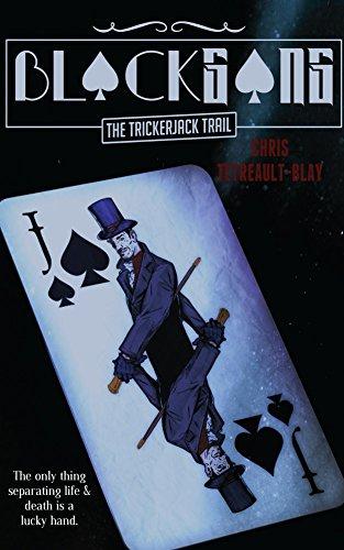 Blackgang: The Trickerjack Trail