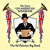 The Great Un-American Songbook, Volumes I & II [2 x CDs]