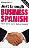 Just Enough Business Spanish 9780844296555