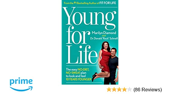 Young For Life: The Easy No-Diet, No-Sweat Plan to Look and