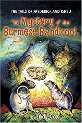 The Mystery of the Burmese Bandicoot (Tails of Frederick and Ishbu)