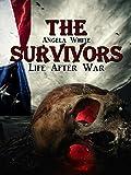 The Survivors (Life After War Book 1)