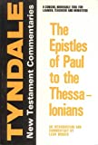 Epistles of Paul to the Thessalonians, Morris, Leon, 0802814123