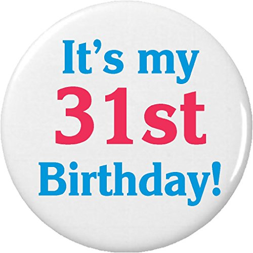It's my 31st Birthday! 2.25