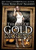 The Art of Gold Digging